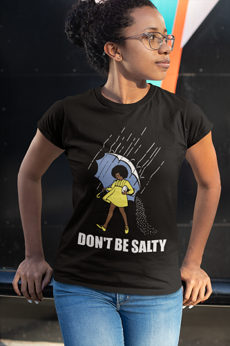 Don't Be Salty